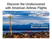 Discover the Undiscovered with American Airlines Flights