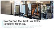 How To Find The  Best Hair Color Specialist