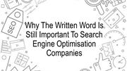 Why The Written Word Is Still Important To Search Engine Optimisation