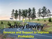 Jeffrey Bewley - Services and Support to Improve Profitability