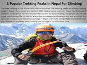 3 Popular Trekking Peaks in Nepal For Climbing
