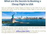 What are the Secrets to Booking a Cheap Flight to USA