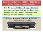 Canon Printer Solution+1[855]536(5666) Canon Printer Customer support
