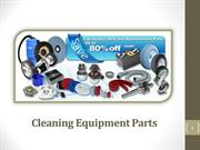 Cleaning Equipment Parts & The Role Of Expert Service Providers