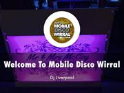 Detail Presentation About Mobile Disco Wirral