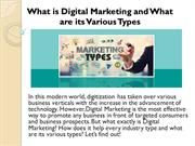 What is Digital Marketing and What are its Various Types
