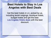 Best Hotels to Stay in Los Angeles with Best Deals
