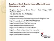 Supplier of Black Granite Natura MarmoGranite Manufacturer India