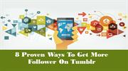 8 Proven Ways To Get More Follower On Tumblr