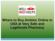 Where to Buy Ambien Online in USA at Very Safe and Legitimate Pharmacy