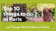 10 Things Not to Miss in Paris