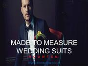 Made to Measure Wedding Suits