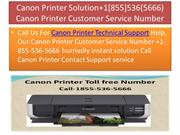 Canon Printer Solution@+1[855]536(5666) Canon Printer Customer Service