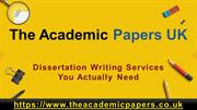 The Academic Papers UK - Dissertation Writing Services You Actually Ne