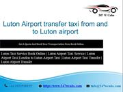 Luton Airport transfer taxi from and to Luton airport