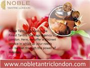 Feel The Pleasure of Tantric Massage in London
