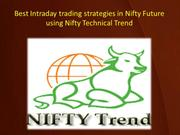 Best Intraday trading strategies in Nifty Future using Nifty Technical