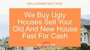 Copy of We Buy Ugly Houses Sell Your Old And New House Fast For Cash