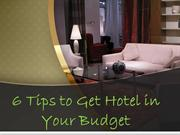 6 Tips to Get Hotel in Your Budget