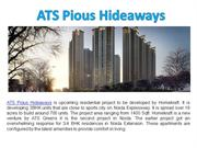 3 BHK luxurious Apartments by ATS Pious Hideaways in Noida