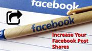 Increase Your Facebook Post Shares