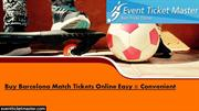 Buy Barcelona Match Tickets Online Easy & Convenient