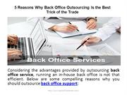Why Back Office Outsourcing Is the Best Trick of the Trade