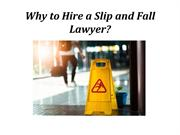 Why to Hire a Slip and Fall Lawyer?