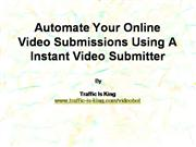 Automate Your Online Video Submissions U