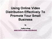 How To Use Online Video Distribution Eff