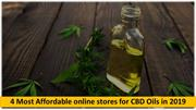 4 Most Affordable online stores for CBD Oils in 2019
