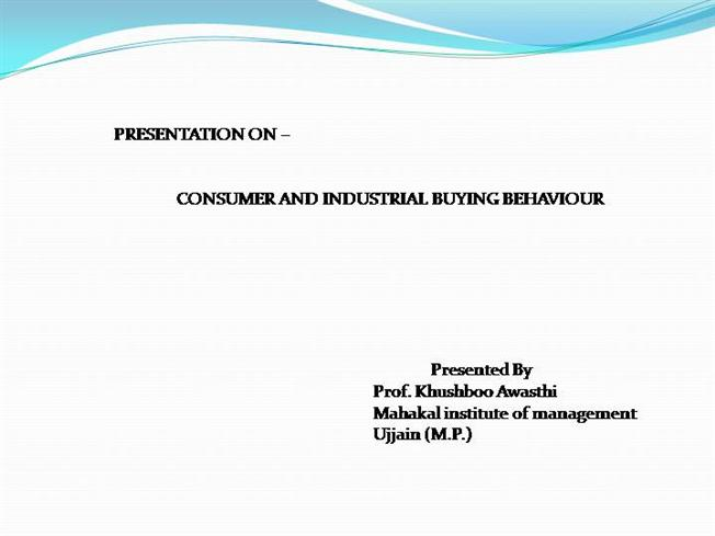 consumer and industrial buyer behaviour
