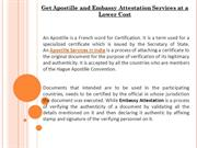 Get Apostille and Embassy Attestation Services at a Lower Cost