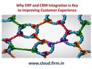 Why ERP and CRM Integration is Key to Improving Customer Experience