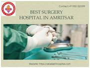 General Surgery Hospital in Amritsar, Punjab - Best Surgery Hospital i