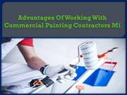 Advantages Of Working With Commercial Painting Contractors Mi