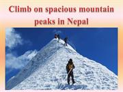 Climb on spacious mountain peaks in Nepal