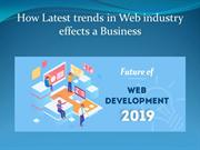How Latest trends in Web industry effects a Business