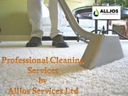 Professional Cleaning Services by Alljos Services Ltd