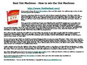 Best Slot Machines - How to win the Slot