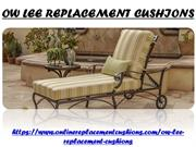 OW LEE REPLACEMENT CUSHIONS | OW LEE REPLACEMENT CUSHIONS