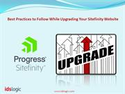 Best Practices to Follow While Upgrading Your Sitefinity Website