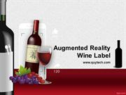 Augmented Reality Wine Labels App-  Bring life to Wine label