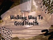 Why should you add walking to your fitness routine?