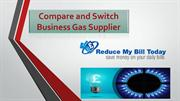 Compare and Switch Business Gas Supplier