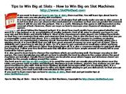 Tips to Win Big at Slots - How to Win Big on Slot
