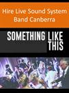 Hire Live Sound System Band Canberra