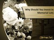 Why Should You Invest In Memorial Lots