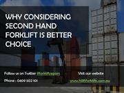 Why Considering Second Hand Forklift is a Better Choice?