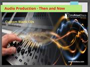 Audio Production - Then and Now